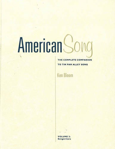 9780028654782: American Song: The Complete Companion to Tin Pan Alley Song. Volumes 3 and 4