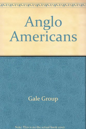 9780028654881: Anglo Americans
