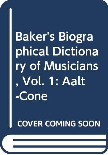 Baker's Biographical Dictionary of Musicians, Vol. 1: Slonimsky, Nicolas