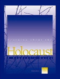9780028655369: Learning About the Holocaust: A Student's Guide (4 Volume Set)