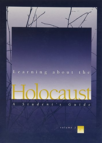 9780028655383: Learning About the Holocaust: A Student's Guide, Vol. 2: F-K