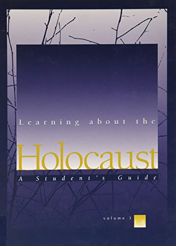 9780028655390: Learning About the Holocaust: A Student's Guide, Vol. 3: L-R
