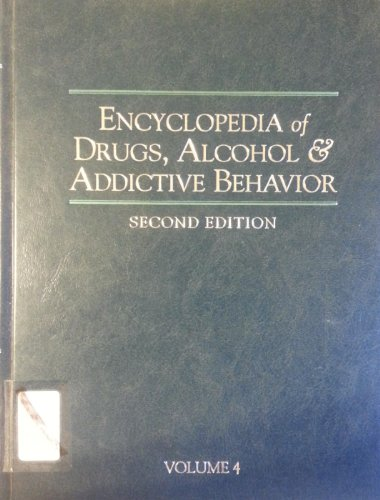 9780028655413: Encyclopedia of Drugs, Alcohol and Addictive Behavior: 4 Vols