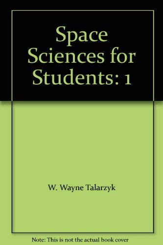 9780028655475: Space Sciences for Students: 1