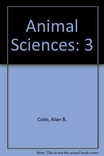 9780028655598: Animal Sciences: 3