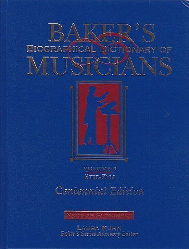 9780028655710: Baker's Biographical Dictionary of Musicians, Vol. 6: Stre-Zyli