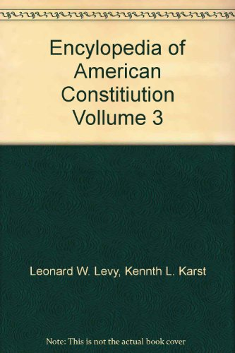 9780028655840: Encylopedia of American Constitiution Vollume 3