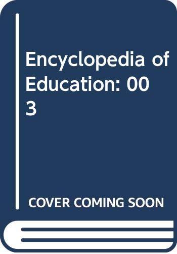 9780028655970: Encyclopedia of Education: 003