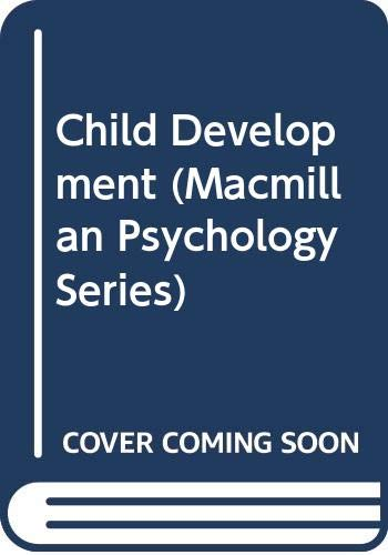 9780028656182: Child Development (MacMillan Psychology Reference Series)