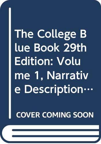 9780028656250: The College Blue Book 29th Edition: Volume 1, Narrative Descriptions