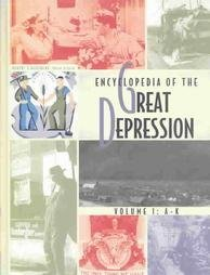 Encyclopedia of the Great Depression, Volume 1: A-K: McElvaine, Robert S. (editor-in-chief)