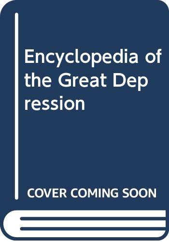 9780028656885: Encyclopedia of the Great Depression: 002