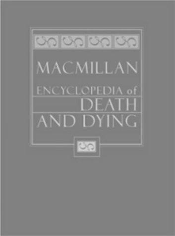9780028656892: Macmillan Encyclopedia of Death and Dying. 2 Vol. Set