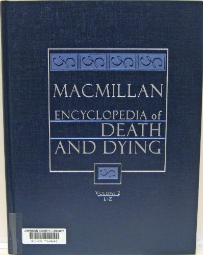 9780028656915: Macmillan Encyclopedia of Death and Dying: 002