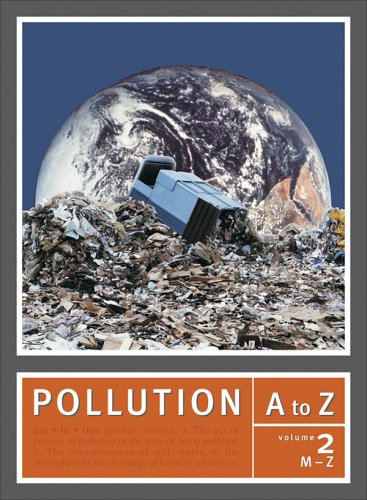 9780028657004: Pollution A to Z - Abatement to Index (Two Volumes)