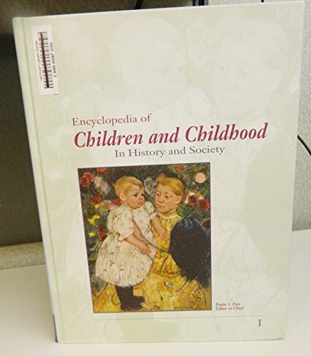 9780028657158: Encyclopedia of Children and Childhood: In History and Society: 1