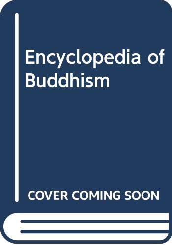 9780028657196: Encyclopedia of Buddhism: 1