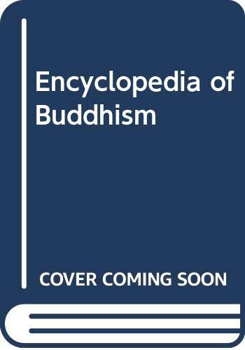 9780028657196: Encyclopedia of Buddhism: vol. 1