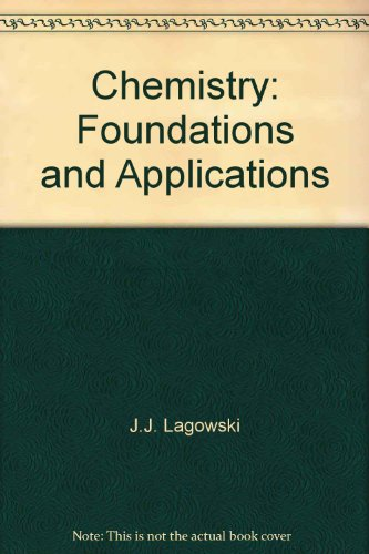 9780028657233: Chemistry: Foundations and Applications