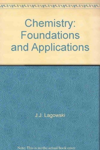 9780028657257: Chemistry: Foundations and Applications