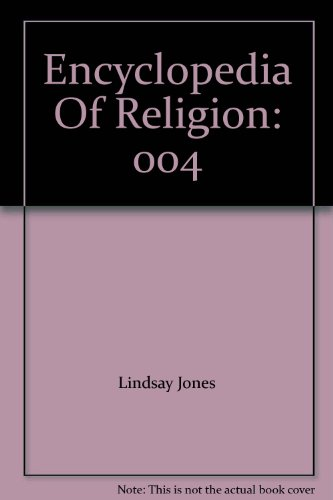 9780028657370: Encyclopedia Of Religion: 004