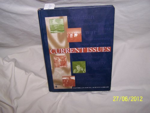 9780028657486: Current Issues: Macmillan Social Science Library: 004