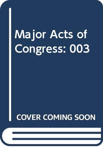 9780028657523: Major Acts of Congress: 003