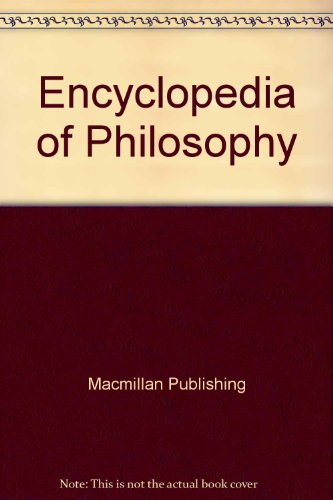 9780028657899: Encyclopedia of Philosophy