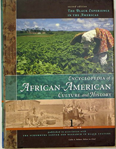 Encyclopedia of African-American Culture and History, Volume 1: A-B (The Black Experience in the ...