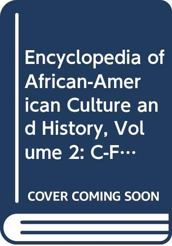 9780028658186: Encyclopedia of African-American Culture and History, Volume 2: C-F (The Black Experience in the Americas)