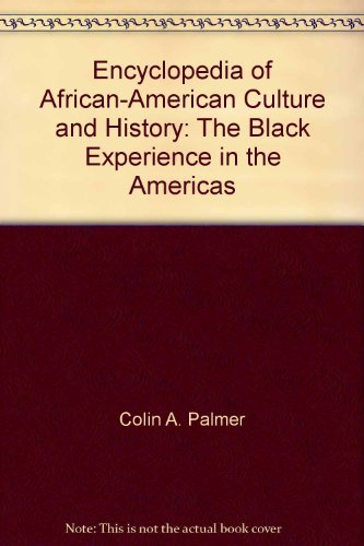9780028658216: Encyclopedia of African-American Culture and History: The Black Experience in the Americas