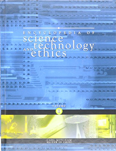 Encyclopedia of Science, Technology, and Ethics: Mitcham, Carl (edit).