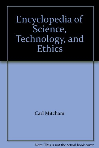 9780028658339: Encyclopedia of Science, Technology, and Ethics