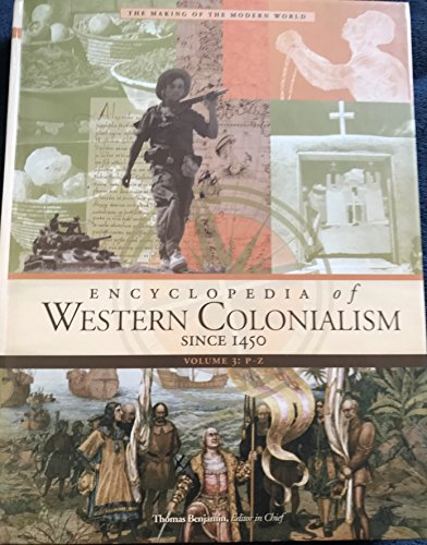 9780028658469: Encyclopedia of Western Colonialism Since 1450 Volume 3: P-z