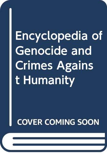 9780028658490: Encyclopedia of Genocide and Crimes Against Humanity