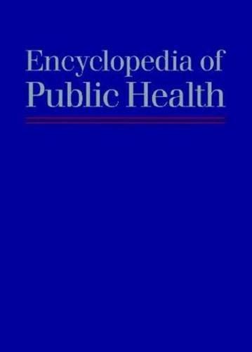 9780028658889: Encyclopedia of Public Health
