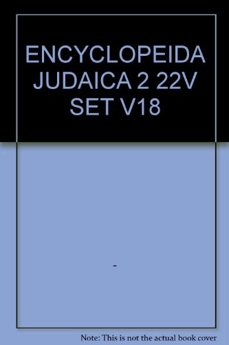 9780028659466: Encyclopaedia Judaica, Volume 18: San - Sol