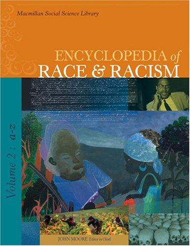 9780028660202: Encyclopedia of Race And Racism (Encyclopedia of Race and Racism) 3 Volume Set