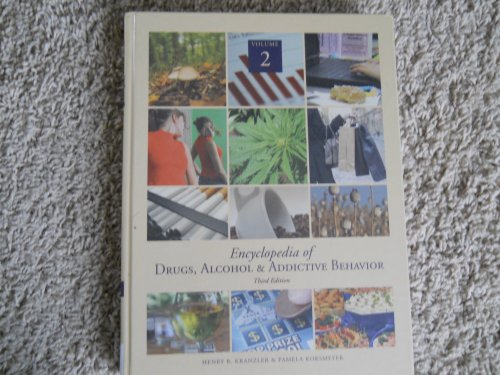 9780028660660: New Edition Encyclopedia of Drugs, Alcohol and Addictive Behavior 3rd Edition Volume 2