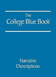 9780028660745: The College Blue Book:  Narrative Descriptions