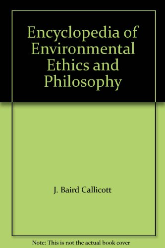 9780028661384: Encyclopedia of Environmental Ethics and Philosophy