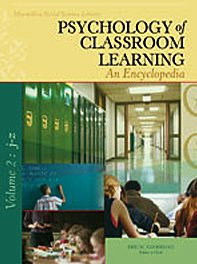 9780028661674: Psychology of Classroom Learning: An Encyclopedia (MacMillan Social Science Library)