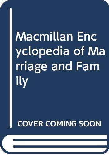 MacMillan Encyclopedia of Marriage and Family: 2