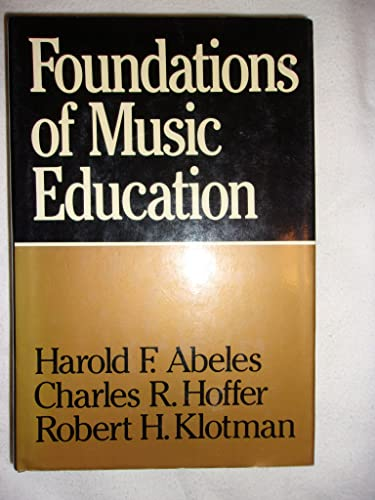 9780028700502: Foundations of Music Education