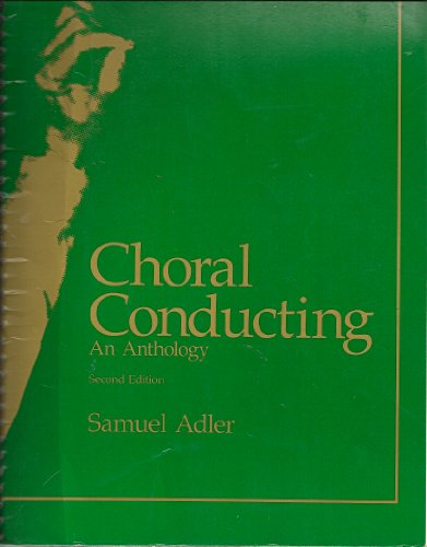 9780028700700: Choral Conducting: An Anthology