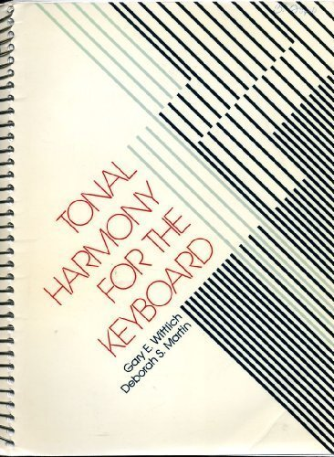 9780028701301: Tonal Harmony for the Keyboard: With an Introduction to Improvisation