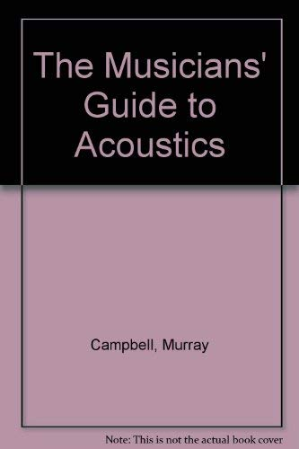 9780028701615: The Musicians' Guide to Acoustics