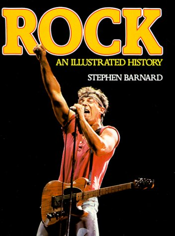 9780028702513: The Illustrated History of Rock