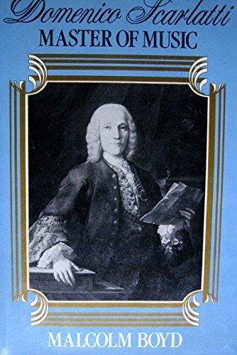 9780028702919: Domenico Scarlatti: Master of Music