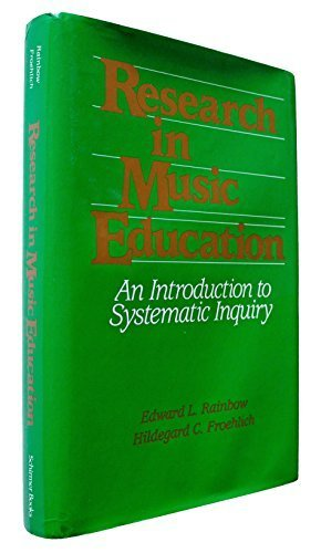 Research in Music Education: An Introduction to: Edward L. Rainbow,